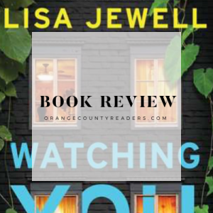 Book Review: Watching You by Lisa Jewell | #bookreview #watchingyoubook