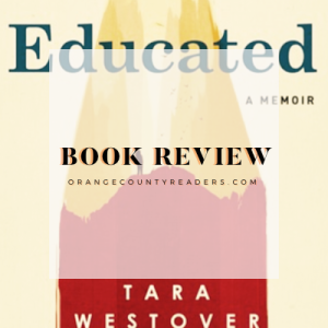 Book Review: Educated by Tara Westover #bookreview #educated #nonfiction